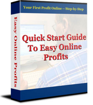Product picture Quickstart Guide to Easy Online Profits
